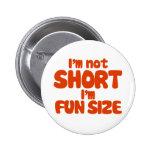 I'm not short 2 inch round button