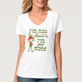 I'm not short I'm elf sized T-Shirt