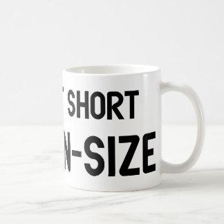 I'm Not Short I'm Fun Size Coffee Mug