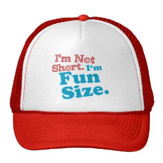 I'm Not Short I'm Fun Size Trucker Hat