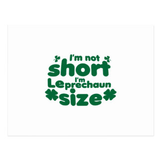 I'm Not Short I'm Leprechaun Size St Patricks Day Postcard