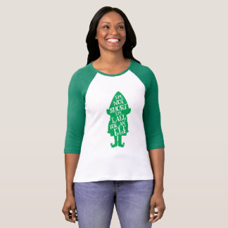 I'M NOT SHORT I'M TALL FOR AN ELF T-Shirt