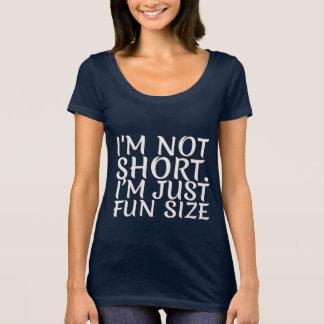 I'm not short Shirt