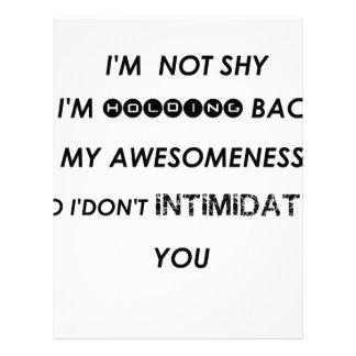 i'm not shy i'holding back my awesomeness  so i'do letterhead design