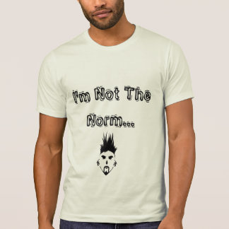I'm Not The Norm... Crew Neck T-Shirt
