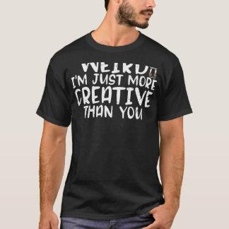 I'm Not Weird Anime T-Shirt