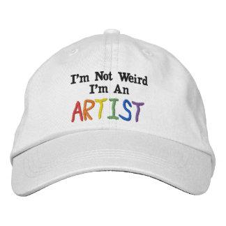 I'm Not Weird, I'm An Artist Embroidered Hat