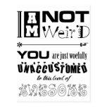 I'm Not Weird! Post Cards