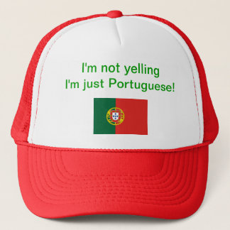 """I'm not yelling I'm just Portuguese!"" hat"
