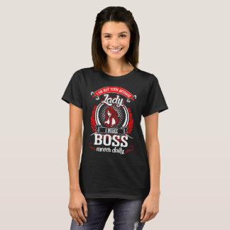 Im Not Your Average Lady I Make Boss Moves Daily T-Shirt