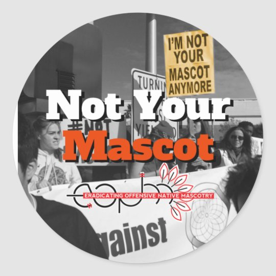 I'm Not Your Mascot Anymore Stickers