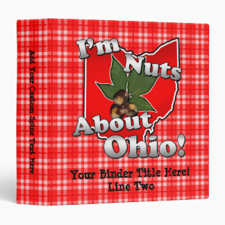 I'm Nuts About Ohio, Funny Red Buckeye Nut Vinyl Binder