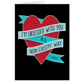 I'm Obsessed with You... Modern Funny Love Card