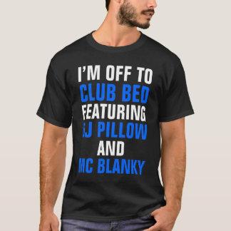 I'm Off to Club Bed Dark T-Shirt (Blue Black)