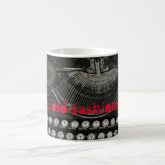 I'm old-fashioned coffee mug