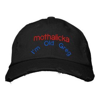 I'm Old Greg, mothalicka Embroidered Hat