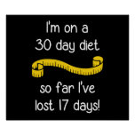 I'm On a 30 Day Diet Poster