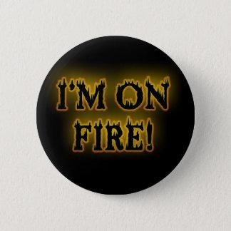 I'm On Fire! 2 Inch Round Button