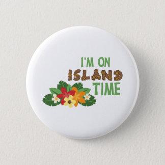 Im On Island Time 2 Inch Round Button