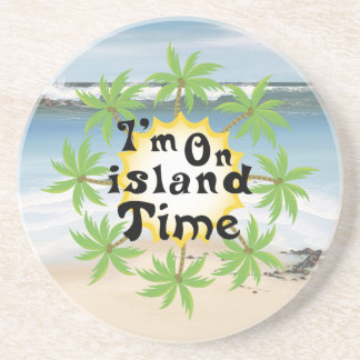 Im On island Time Coaster