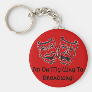 I'm On My Way To Broadway! Key Chain