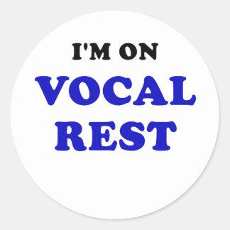 Im on Vocal Rest Round Sticker