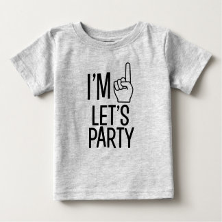 I'm One Let's Party funny baby boy shirt