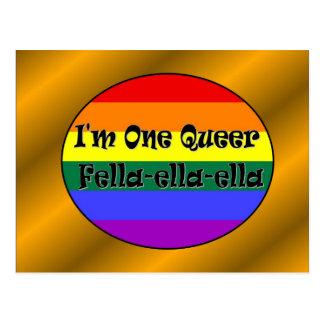 I'm One Queer Fella-ella-ella Postcard