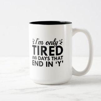 I'm Only Tired Two-Tone Coffee Mug