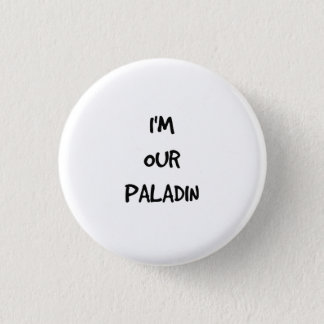 I'm Our Paladin Button