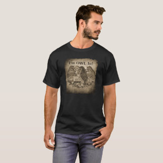 """""""I'm Owl In"""" Funny Poker Player T-Shirt"""