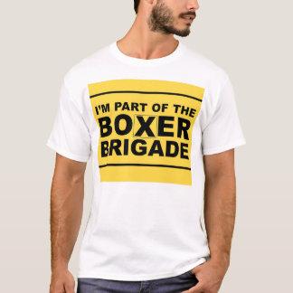 I'M PART OF THE BOXER BRIGADE T-Shirt