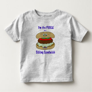 I'm PICKLE 2 in a Sibling Sandwich Toddler T-shirt