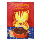 I'm preparing the cake for...your birthday! card