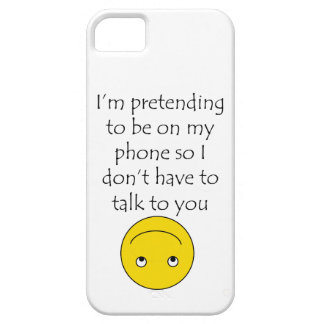 """""""I'm pretending to be on my phone"""" phone case"""