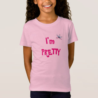 I'm Pretty Girls T-shirt