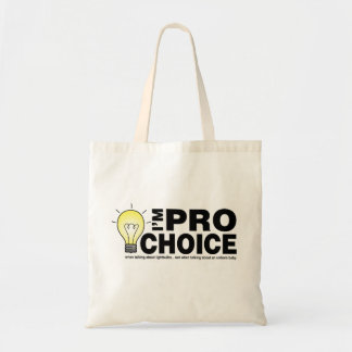 I'm pro-choice when talking about lightbulbs tote bag