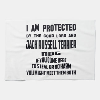 I'm protected by good lord and Jack Russell Terrie Kitchen Towel