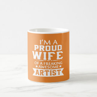 I'M PROUD ARTIST'S WIFE COFFEE MUG