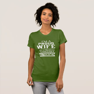 I'M PROUD ASTRONOMER'S WIFE T-Shirt