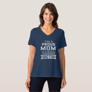 I'M PROUD DOCTOR'S MOM T-Shirt
