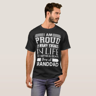 Im Proud Many Things Nothings Beats Being Grandad T-Shirt