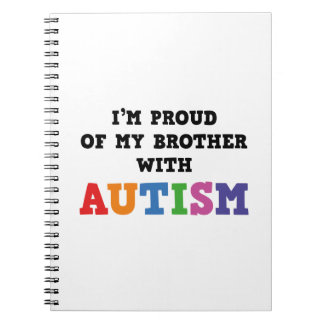 I'm Proud Of My Brother With Autism Note Books