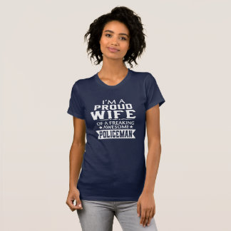 I'M PROUD POLICEMAN'S WIFE T-Shirt