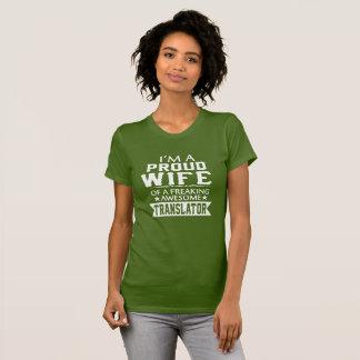 I'M PROUD TRANSLATOR'S WIFE T-Shirt