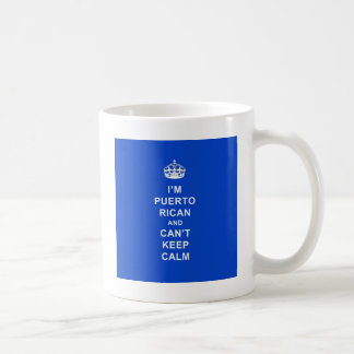 I'm Puerto Rican and I can't stay calm Coffee Mug