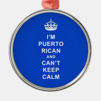 I'm Puerto Rican and I can't stay calm Silver-Colored Round Ornament