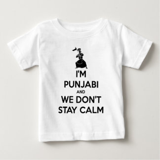 I'm Punjabi and We Don't Keep Calm Baby T-Shirt