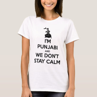 I'm Punjabi and We Don't Keep Calm T-Shirt