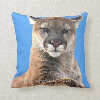 I'm Purrfectly Fine! How About You? Throw Pillow